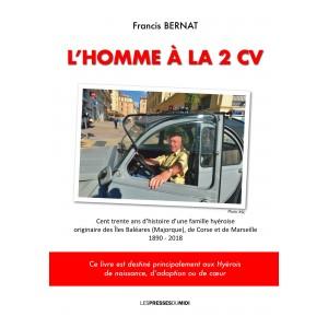 L'HOMME A LA 2CV de Francis...
