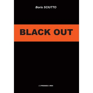 BLACK OUT de Boris SCIUTTO