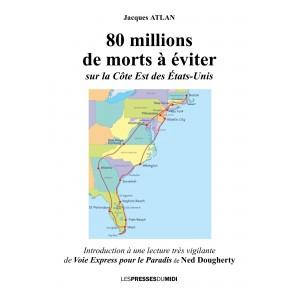 80 MILLIONS DE MORT À...