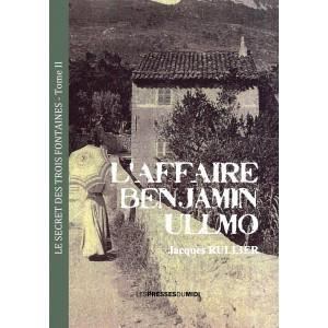 L'AFFAIRE BENJAMIN ULLMO de...