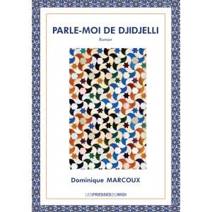 PARLE-MOI DE DJIDJELLI de...