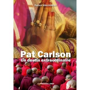 PAT CARLSON UN DESTIN...