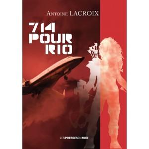 714 pour Rio d'Antoine LACROIX