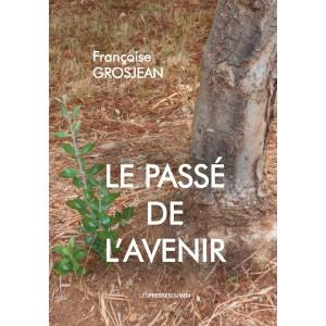 LE PASSÉ DE L'AVENIRde...