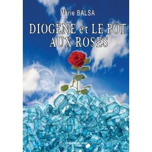 Diogène et le pot aux roses...