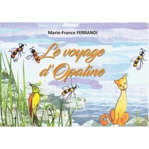 Le voyage d'Opaline de...