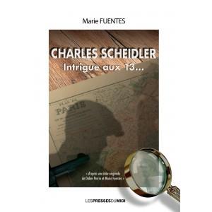 Charles Scheidler Intrigue...