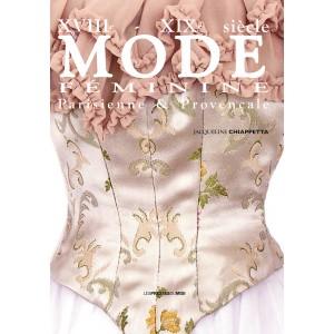 Mode féminine XVIIIe, XIXe...